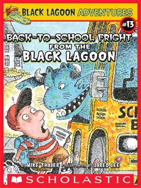 the book report from the black lagoon reading level the back to school fright from the black lagoon by mike