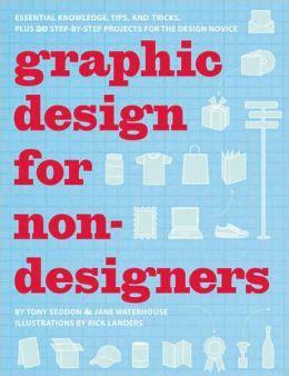 graphics design essentials graphic design for nondesigners essential knowledge tips