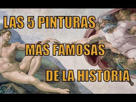 imagenes hot filtradas de famosas las 5 pinturas m 193 s famosas de la historia youtube