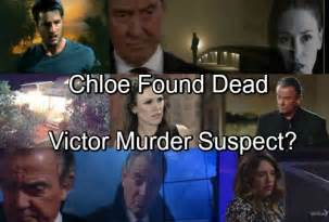 victor newman is dead the young and the restless daily the young and the restless spoilers chloe found dead