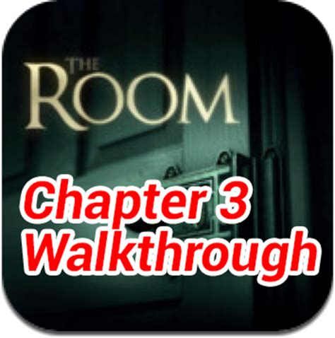 the room walkthrough chapter 3 the room chapter 3 walkthrough justin my