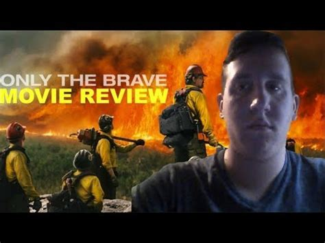 only the brave film review only the brave movie review youtube