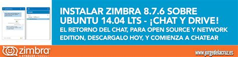 tutorial de zimbra en español zimbra instalando zimbra 8 7 6 sobre ubuntu 14 04 lts