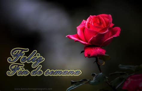imagenes feliz viernes con rosas banco de im 193 genes postales gratis con mensajes de quot feliz