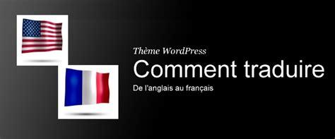 comment traduire layout en francais comment traduire un texte espagnol en francais