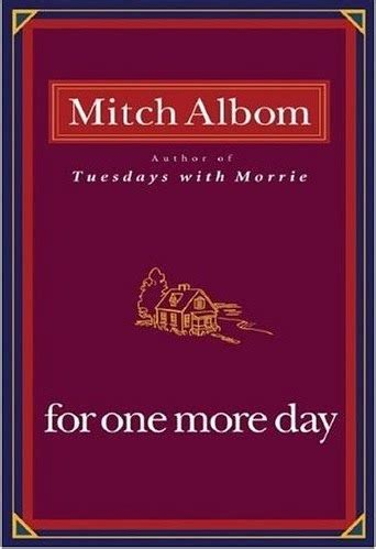 Mitch Albom For One More Day the world through my for one more day mitch albom