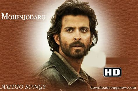 download mp3 from kattappanayile hrithik roshan mohenjo daro movie all mp3 song download online free 2016
