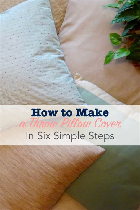 How To Make Easy Pillow Covers by How To Make A Throw Pillow Cover In Six Simple Steps