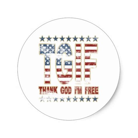 Tgif Thank God Im Free tgif thank god i m free classic sticker zazzle