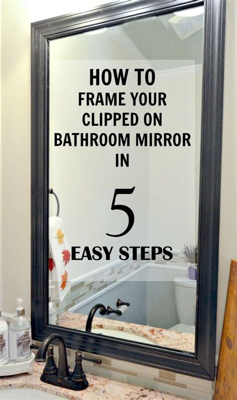 how to frame bathroom mirror with clips how to frame a mirror with clips in 5 easy steps metals