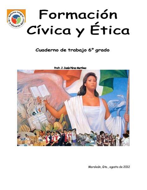 libros sep formacion civica y etica 5 ao 2016 cuaderno de trabajo de fcye 6o a 209 o 2012 2013