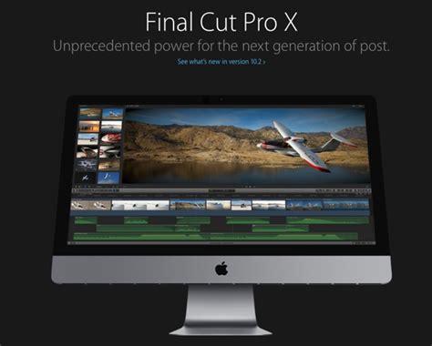 final cut pro it final cut pro x 10 2 la nuova versione si scarica gratis