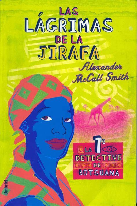 libro lgrimas de sal la libro las l 225 grimas de la jirafa 2005 31 cpi curioso pero in 250 til