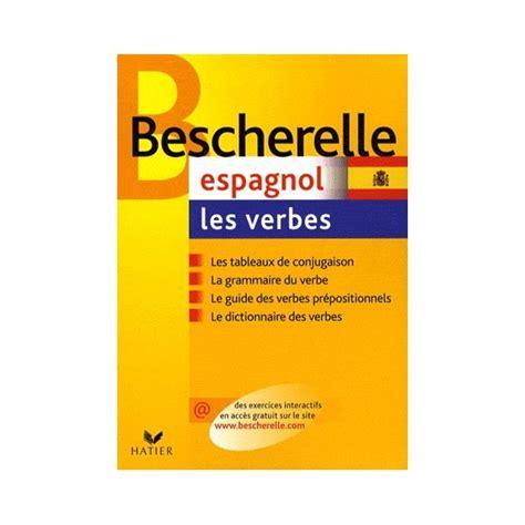 libro bescherelle espagnol les verbes bescherelle espagnol les verbes