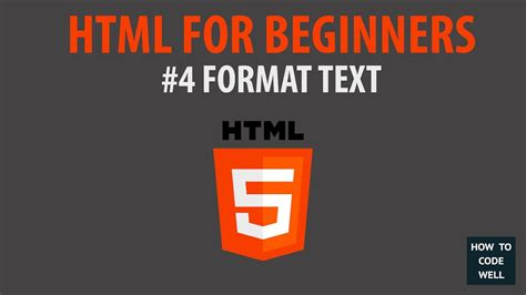 html tutorial videos for beginners html for beginners tutorial 4 format text youtube