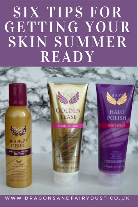 Summer Ready Skin by Six Tips For Getting Your Skin Summer Ready Dragons And
