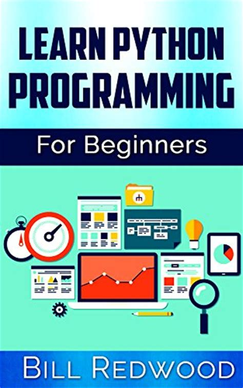 learning for beginners practical guide with python and tensorflow data sciences books ebook 24 days to learn the python language and object