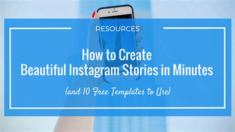 How To Effortlessly Create Beautiful Instagram Stories And 10 Amazing Templates To Use Instagram Story Template App