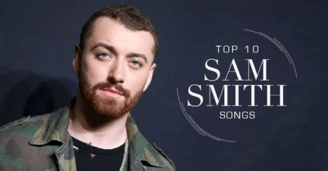 sam smith hits sam smith songs download top 10 hits list