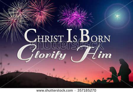 christ  born glorify  happy orthodox christmas day