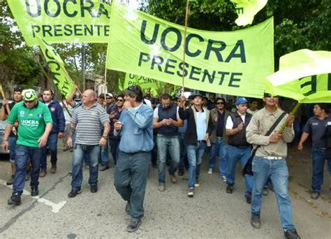 uocra aumento salarial 2014 para los trabajadores de la caroldoey la defensa pide la liberaci 243 n de dirigentes de la uocra