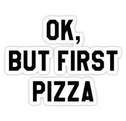 quot ok but first pizza hipster funny trendy meme quot stickers
