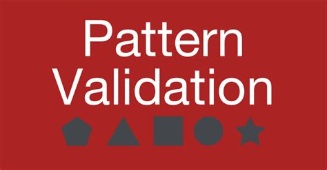 pattern matching validation pattern validation ensure cell value follows a specified