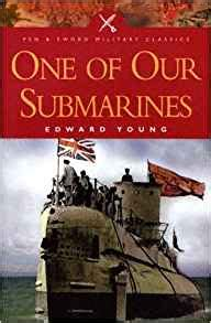 pen and sword books children one of our submarines pen and sword military classics edward young 9781844151066 amazon com