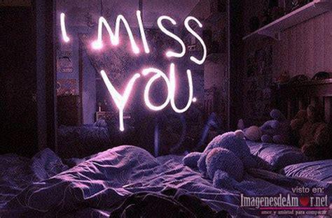 imagenes de i will miss you imagenes de amor con frases para compartir con esa