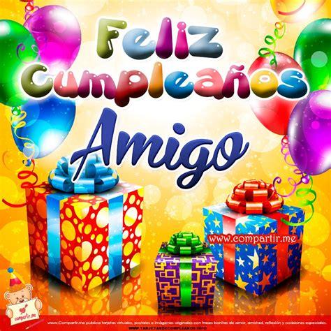 imagenes para desear feliz cumpleaños hermana tarjetas de cumplea 241 os para un amigo tarjetas de cumplea 241 os