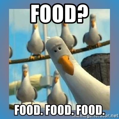 Food Meme - food food food food finding nemo birds meme generator
