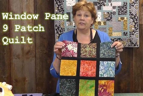 youtube tutorial quilting window pane 9 patch quilt tutorial youtube