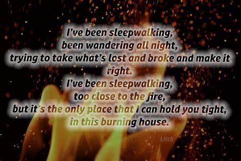 burning house lyrics 45 best images about song lyrics on pinterest brantley gilbert lyric quotes and