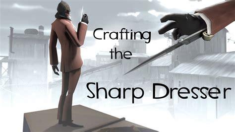 tf2 ว ธ คราฟม ด the sharp dresser