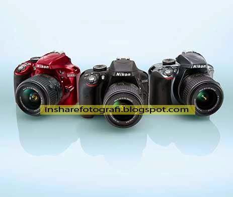 Kamera Nikon D3300 Dan Spesifikasi january 2014 insharefotografi