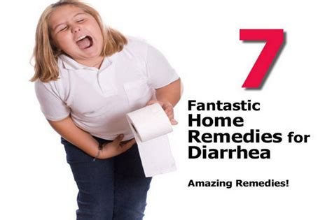 7 fantastic home remedies for diarrhea