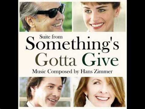 Somethings Gotta Give 2003 Review And Trailer by Something S Gotta Give Hans Zimmer