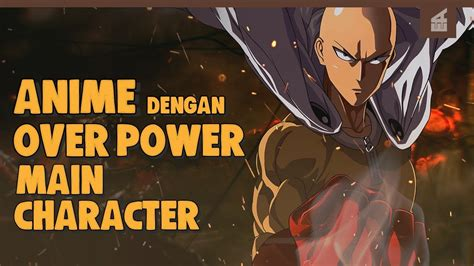 anime  karakter utama overpower terbaik youtube