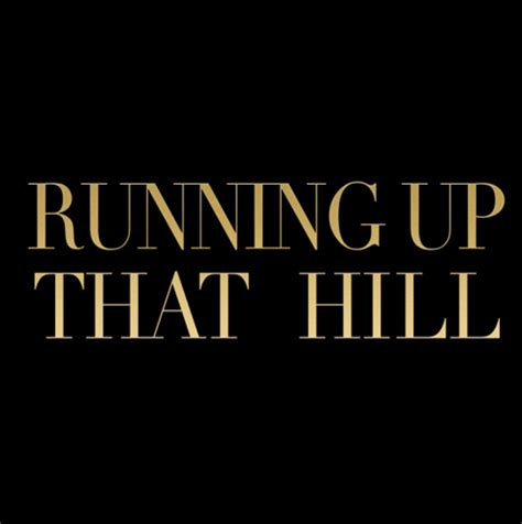 Running Up That Hill Mashup by Ilse