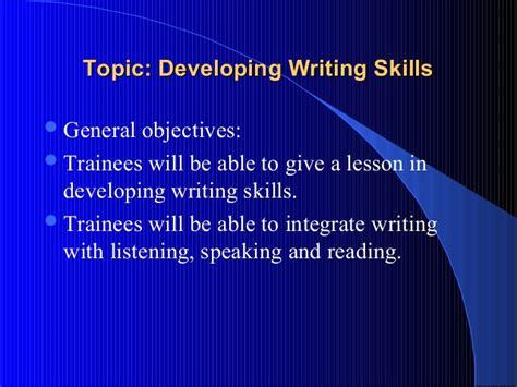 14 developing writing skills