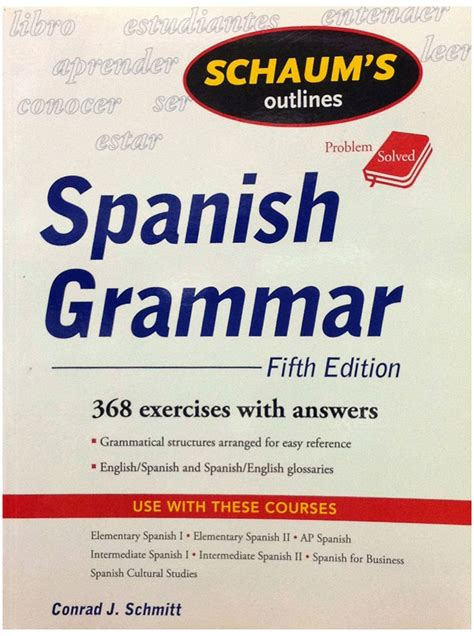 schaums outline of spanish schaum s spanish grammar schaum s outlines girol books