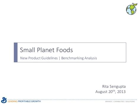 small planet foods welcome to small planet foods makers of f14 summer intern amrita sengupta final presentation
