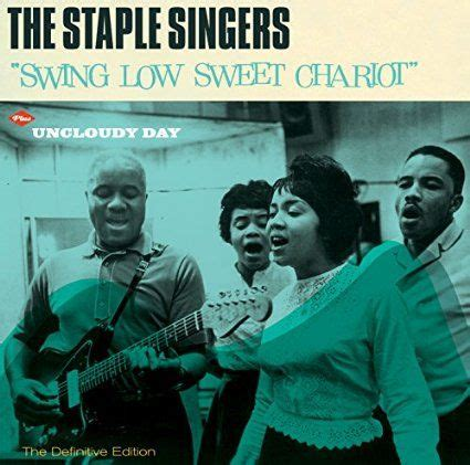 ralph stanley swing low sweet chariot best 25 swing low sweet chariot ideas on pinterest