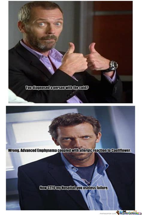 Buzzkill Meme - dr house buzzkill m d by walker meme center