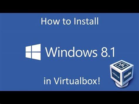 how to install windows 8 1 in virtualbox vmware youtube