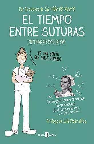 de la ira edition books la vida es suero historias de una enfermera saturada