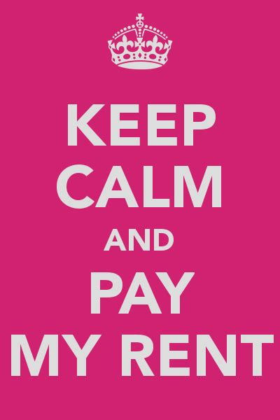 My Renter by Keep Calm And Pay My Rent Poster Mandy Keep Calm O Matic