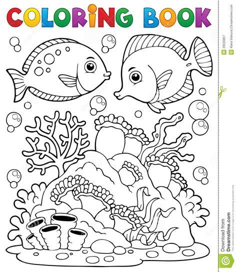 libro el arrecife de las tema 1 del arrecife de coral del libro de colorear ilustraci 243 n del vector imagen 29520857