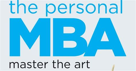 The Personal Mba Master The Of Business Pdf Free by The Personal Mba Master The Of Business How