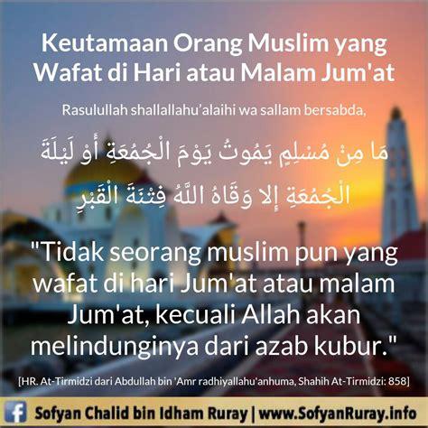 Hari Jum At Keistimewaan Dan Kemuliaan keutamaan orang muslim yang wafat di hari atau malam jum at taawundakwah